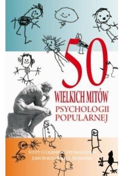 50 wielkich mitów psychologii popularnej w.2017