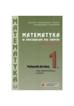 Matematyka w otacz LO 1 podręcznik ZP NPP PODKOWA