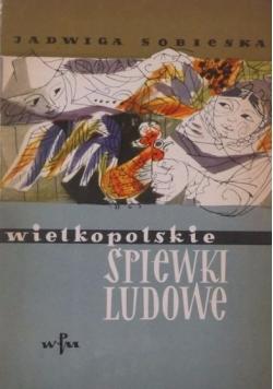 Wielkopolskie śpiewki ludowe