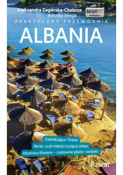 Albania Przewodnik praktyczny