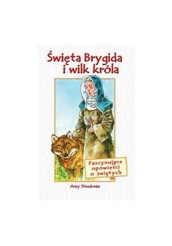 Święta Brygida i wilk króla
