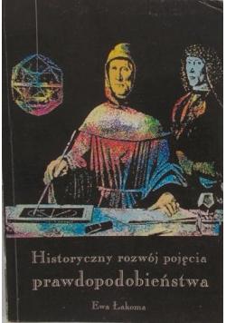 Historyczny rozwój pojęcia prawdopodobieństwa