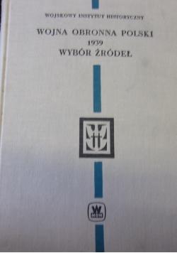 Wojna obronna Polski 1939 wybór źródeł