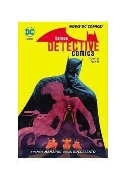 Batman Detective Comics T.6 Ikar