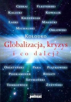 Globalizacja kryzys i co dalej? Br