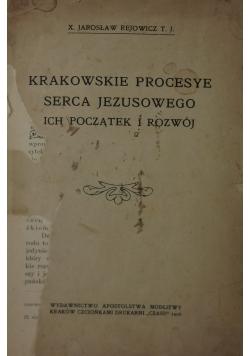 Krakowskie procesye serca Jezusowego, ich początek i rozwój, 1908 r.