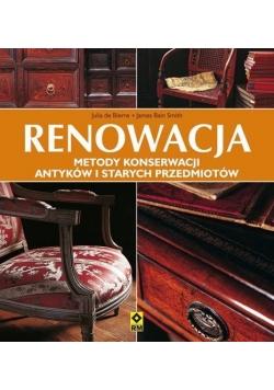 Renowacja. Metody konserwacji antyków ... Wyd. II