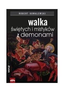 Znaki. Walka świętych i mistyków z demonami