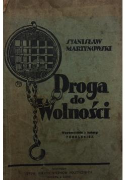 Droga do wolności, 1928 r.