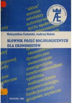 Słownik pojęć socjologicznych dla ekonomistów