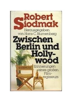 Zwischen Berlin und Holly Wood