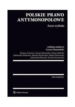 Polskie prawo antymonopolowe: Zarys wykładu