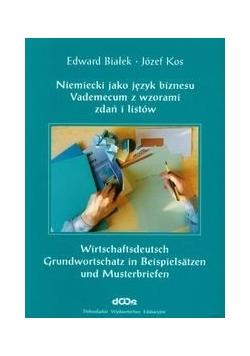 Niemiecki jako język biznesu Vademecum z wzorami zadań i listów