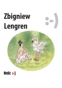 Zbigniew Lengren. Nie bij jej, bo się spocisz