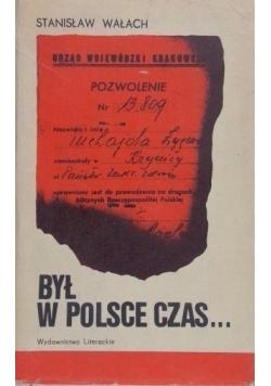 Był w Polsce czas...