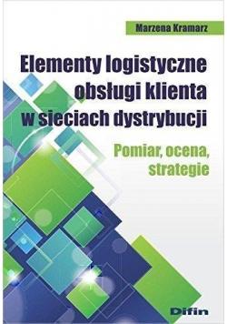 Elementy logistyczne obsługi klienta w sieciach...