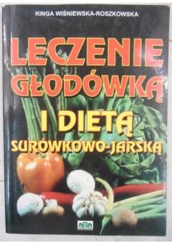 Leczenie głodówką i dietą surówkowo-jarską