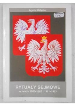Rytuały Sejmowe w latach 1980 - 1982 i 1991 - 1993