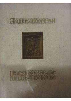 Deutsche gesellschaft fur Christliche kunst jahres- mappe 1911