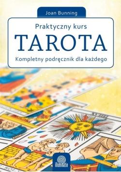 Praktyczny kurs Tarota. Kompletny podręcznik