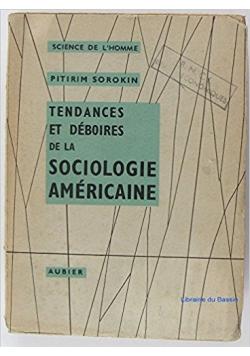 Tendances et deboires de la sociologie americaine