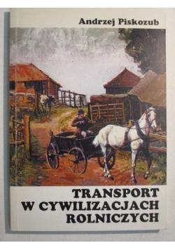 Transport w cywilizacjach rolniczych