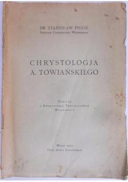 Chrystologja A. Towiańskiego, 1924 r.