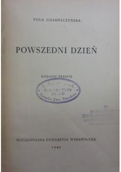 Powszedni dzień, 1949r.