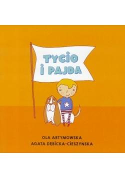 Czytam Mamie i Tacie. Tycio i Pajda