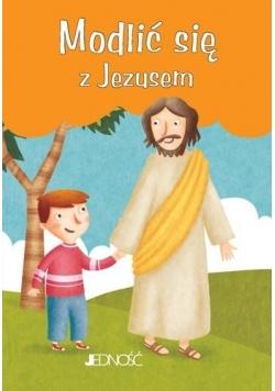 Modlić się z Jezusem
