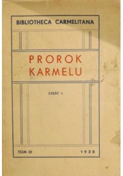 Prorok karmelu Część I, 1938 r.