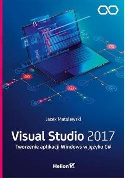 Visual Studio 2017. Tworzenie aplikacji Windows...
