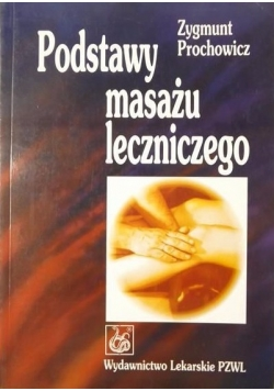 Podstawy masażu leczniczego