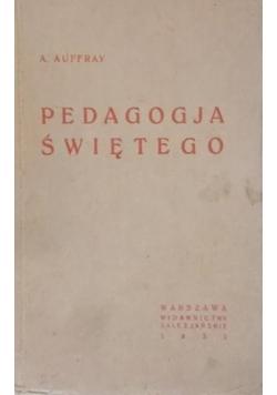 Pedagogja Świętego, 1932 r.