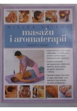 Wielka księga masażu i aromaterapii