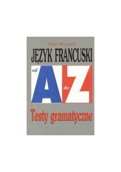 Repetytorium Od A do Z testy - J. francuski KRAM