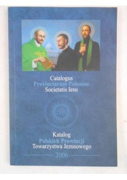 Catalogus Provinciarum Poloniae Societatis Iesu. Katalog Polskich Prowincji Towarzystwa Jezusowego