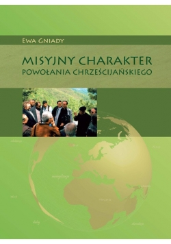 Misyjny charakter powołania chrześcijańskiego