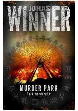 Murder park. Park morderców