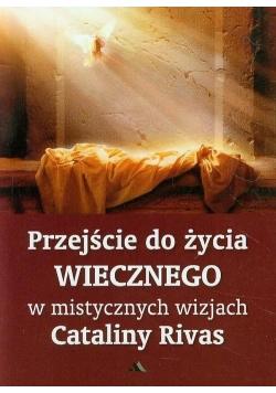 Przejście do życia wiecznego w mistycznych wizjach