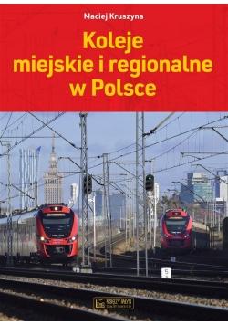 Koleje miejskie i regionalne w Polsce