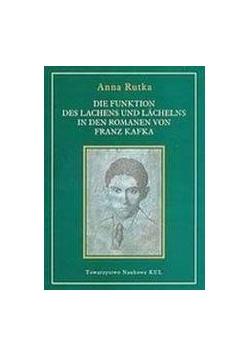 Die funktion des lachens und lachelns in den romanen von Franz Kafka