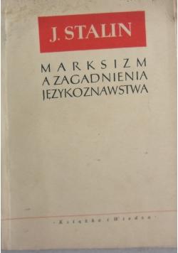 Marksizm a zagadnienie językoznawstwa