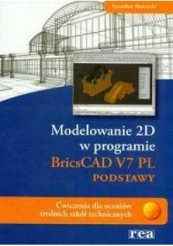 Modelowanie 2D BricsCad V7 PL REA