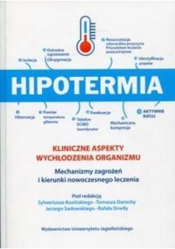 Hipotermia Kliniczne aspekty wychłodzenia organizm