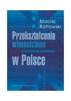 Przekształcenie własnościowe w polsce