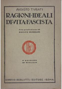 Ragioni ideali di vita fascista, 1925 r.