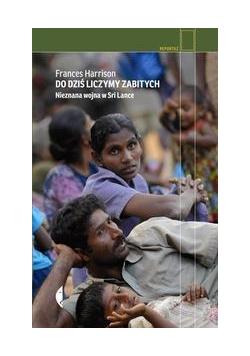 Do dziś liczymy zabitych. Nieznana wojna w Sri ...