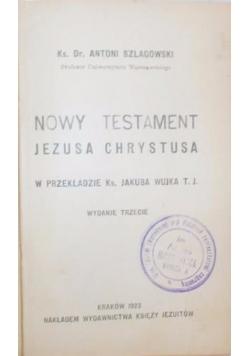 Nowy testament Jezusa Chrystusa, 1923 r.