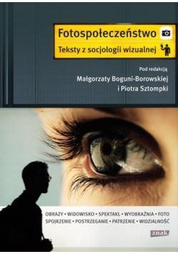 Fotospołeczeństwo. Teksty z socjologii wizualnej